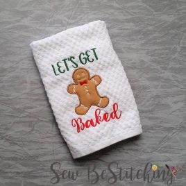 Lets Get Baked, Gingerbread Man Cookie, Applique Embroidery Design, Digital File