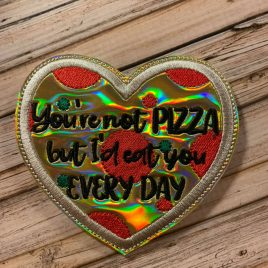 You're Not Pizza, Coaster, Embroidery Design, Digital File