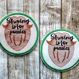 Shaving Is For Pussies, Coaster, Embroidery Design, Digital File