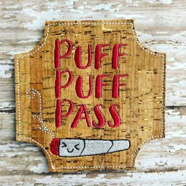 Puff Puff Pass, Coaster, Embroidery Design, Digital File