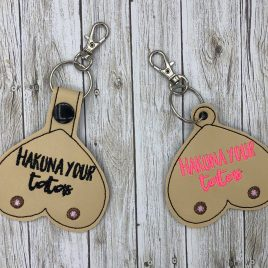 Hakuna Your Tatas Keyfobs, Snap Tab, Eyelet Keyfob, Embroidery Design, Digital File