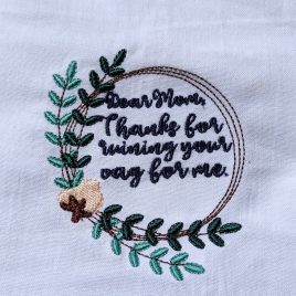 Dear Mom, Ruined Vag, Towel Design, Washcloth, Embroidery Design, Digital File