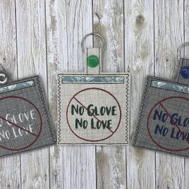 No Glove No Love Condom Case, Snap Tab, Eyelet Keyfob, Pecker Pouch, Embroidery Design, Digital File