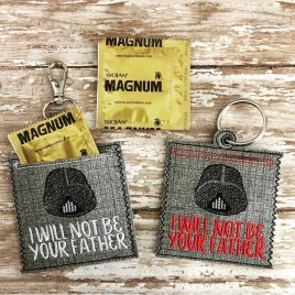 Not Your Father Condom Case, Snap Tab, Eyelet Keyfob, Pecker Pouch, Embroidery Design, Digital File
