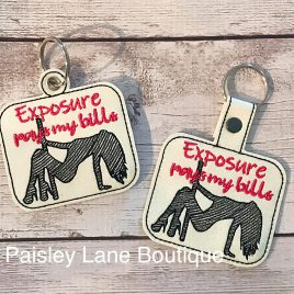 Exposure Pays My Bills Keyfobs, Snap Tab, Eyelet Keyfob, Embroidery Design, Digital File