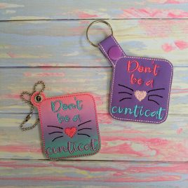 Don't Be A Cunticat Keyfobs, Snap Tab, Eyelet Keyfob, Embroidery Design, Digital File