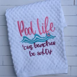 Pool Life, Beaches Be Salty, Towel Design, Washcloth, Embroidery Design, Digital File