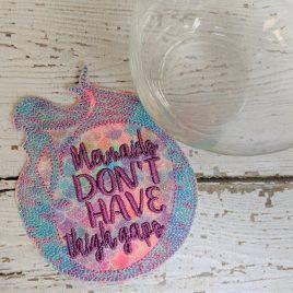 SKETCH – Mermaids Don't have Thigh Gap, Mermaid, Coaster, Embroidery Design, Digital File