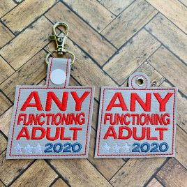 Any Functioning Adult, Keyfobs, Snap Tab, Eyelet Keyfob, Embroidery Design, Digital File