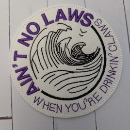 No Laws White Claw, Coaster, Embroidery Design, Digital File