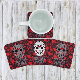 Jason No Lives Matter, Coaster, Embroidery Design, Digital File