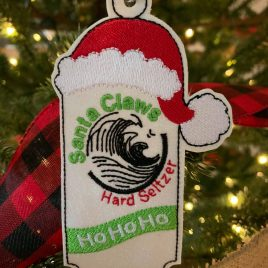 Santa Claws Hard Seltzer, Ornament, In the Hoop, Embroidery Design, Digital File