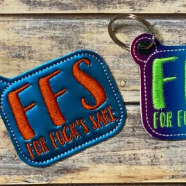 For Fuck's Sake, FFS, Keyfobs, Snap Tab, Eyelet Keyfob, Embroidery Design, Digital File