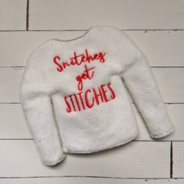Snitches Get Stitches, Doll Sweater, In the Hoop, 5×7 only Embroidery Design, Digital File