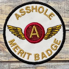 Asshole Merit Badge Patch, In the hoop, Embroidery Design, Digital File