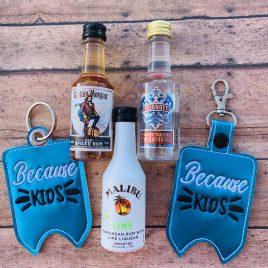 Because Kids Mini Liquor Bottle Case, Snap Tab, Eyelet Keyfob, Embroidery Design, Digital File