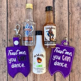 You CAN dance Mini Liquor Bottle Case, Snap Tab, Eyelet Keyfob, Embroidery Design, Digital File