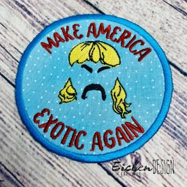 Exotic Again Patch, In the hoop, Embroidery Design, Digital File