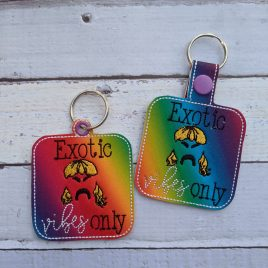 Exotic Vibes Only, Keyfobs, Snap Tab, Eyelet Keyfob, Embroidery Design, Digital File