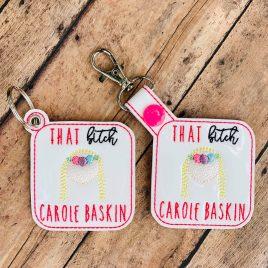 That Bitch Carole, Keyfobs, Snap Tab, Eyelet Keyfob, Embroidery Design, Digital File