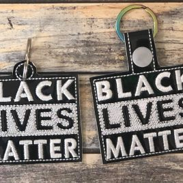 Black Lives Matter, Snap Tab, Eyelet Keyfob, Embroidery Design, Digital File