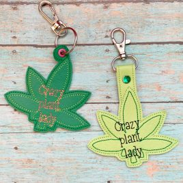 Crazy Plant Lady Cannabis, Snap Tab, Eyelet Keyfob, Embroidery Design, Digital File