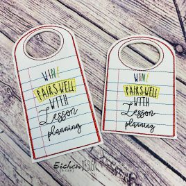 Wine and Lesson Plans Wine Bottle Tag, Wine Bottle Gift, Embroidery Design, Digital File