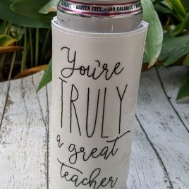 Truly Great Teacher, Can Wrap, 4×4 and 5×7, ITH, Embroidery Design, Digital File