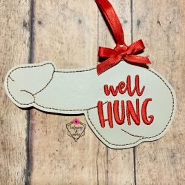 Well Hung, Dick, Ornament, In the Hoop, Embroidery Design, Digital File