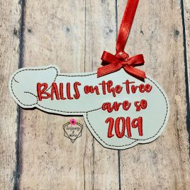 Balls are 2019, Dick, Ornament, In the Hoop, Embroidery Design, Digital File