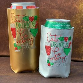 Eat Drink Merry, Can Wrap, 4×4 and 5×7, 5 options, ITH, Embroidery Design, Digital File