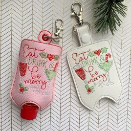 Eat Drink Merry Mini Liquor Bottle Case, Snap Tab, Eyelet Keyfob, Embroidery Design, Digital File