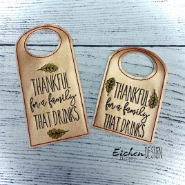 Thankful for Family Bottle Tag, Wine Bottle Gift, Embroidery Design, Digital File