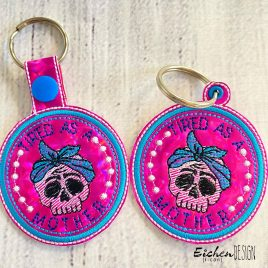 Tired as a Mother, Snap Tab, Eyelet Keyfob, Embroidery Design, Digital File