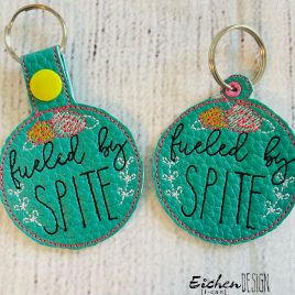 Fueled by Spite, Snap Tab, Eyelet Keyfob, Embroidery Design, Digital File