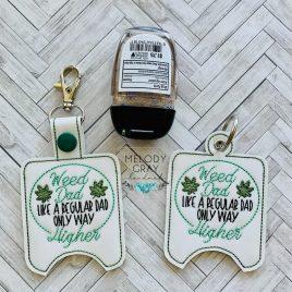 Weed Dad Sanitizer holder, Snap Tab, Eyelet Keyfob, Embroidery Design, Digital File