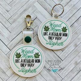 Weed Mom, Snap Tab, Eyelet Keyfob, Embroidery Design, Digital File