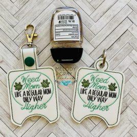 Weed Mom Sanitizer holder, Snap Tab, Eyelet Keyfob, Embroidery Design, Digital File