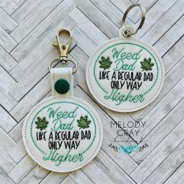 Weed Dad, Snap Tab, Eyelet Keyfob, Embroidery Design, Digital File