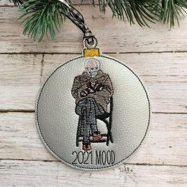 Bernie 2021 Mood, Ornament, In the Hoop, Embroidery Design, Digital File
