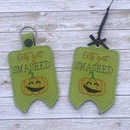 Let's Get Smashed Mini Liquor Bottle Case, Snap Tab, Eyelet Keyfob, Embroidery Design, Digital File